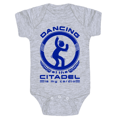 Dancing at the Citadel is my Cardio Baby Onesy