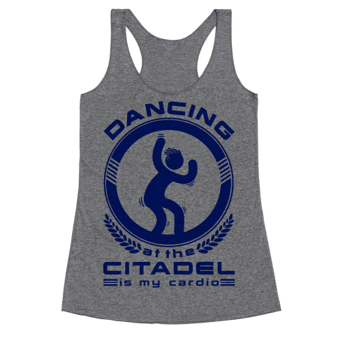 Dancing at the Citadel is my Cardio Racerback Tank Top
