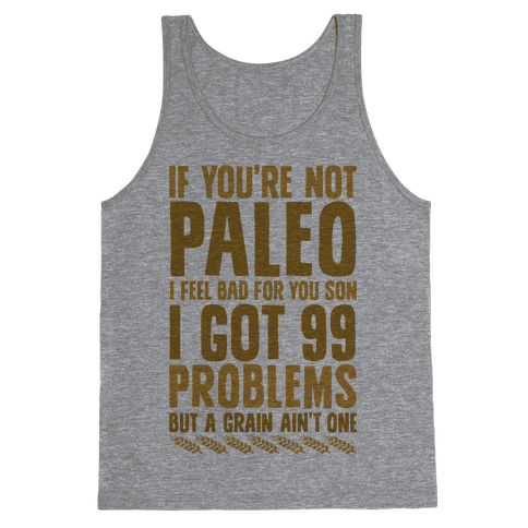 Paleo Problems Tank Top