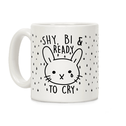 Shy Bi and Ready To Cry Coffee Mug
