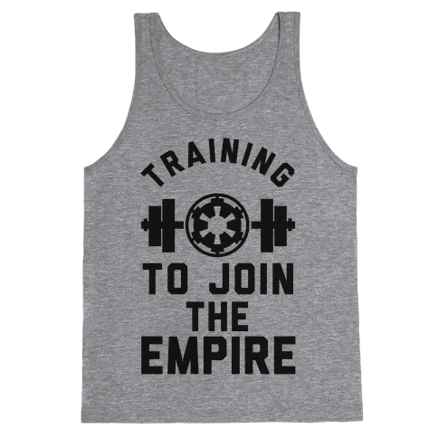 Training To Join The Empire Tank Top