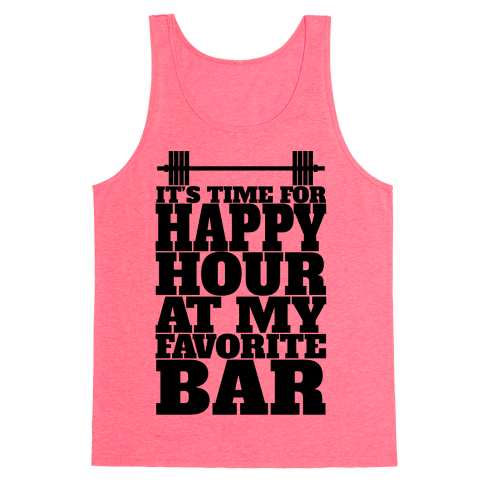 Happy Hour At My Favorite Bar Tank Top