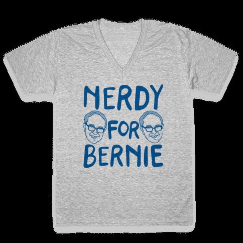 Nerdy For Bernie V-Neck Tee Shirt