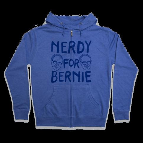Nerdy For Bernie Zip Hoodie