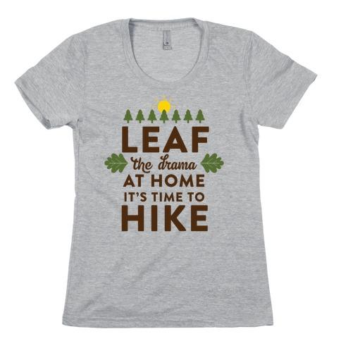 Leaf The Drama Womens T-Shirt