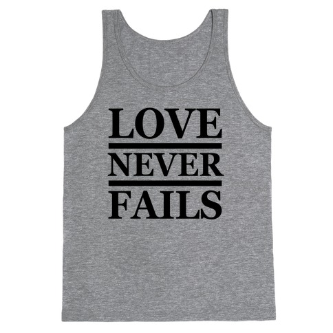 Love Never Fails Tank Top