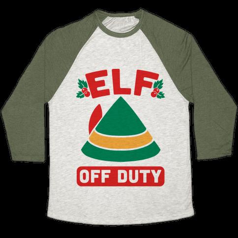 Elf Off Duty Baseball Tee