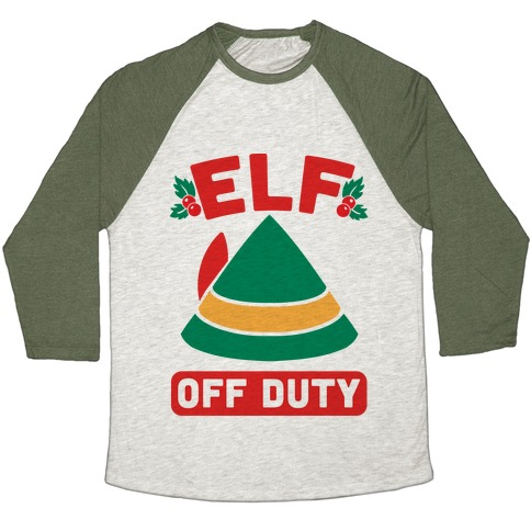 Elf Off Duty Baseball Tee
