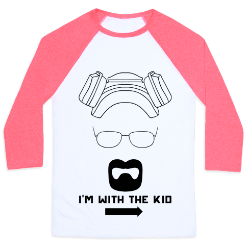 I'm With The Kid. (Walt and Jesse Couples Shirts) Baseball Tee