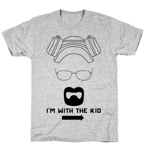 I'm With The Kid. (Walt and Jesse Couples Shirts) T-Shirt