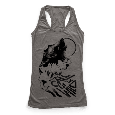The Call Of The Wild Racerback Tank Top