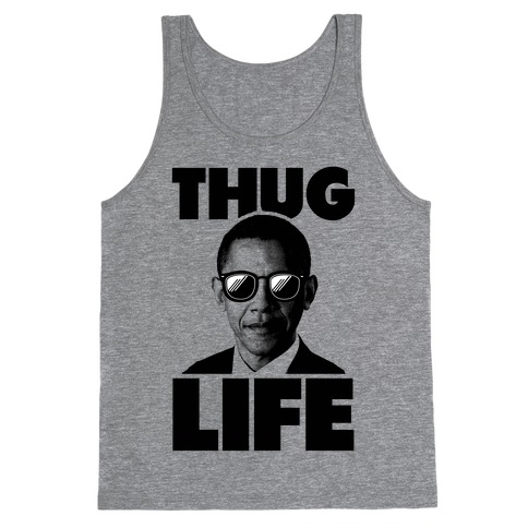 Obama Thug Life Tank Top
