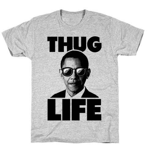 Obama Thug Life T-Shirt