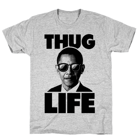 Obama Thug Life Mens T-Shirt
