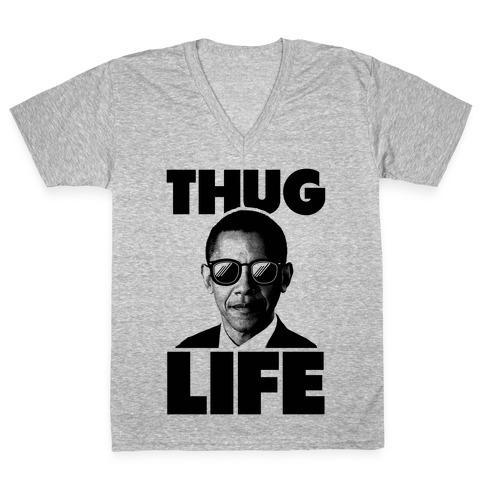 Obama Thug Life V-Neck Tee Shirt