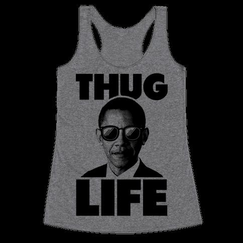 Obama Thug Life Racerback Tank Top