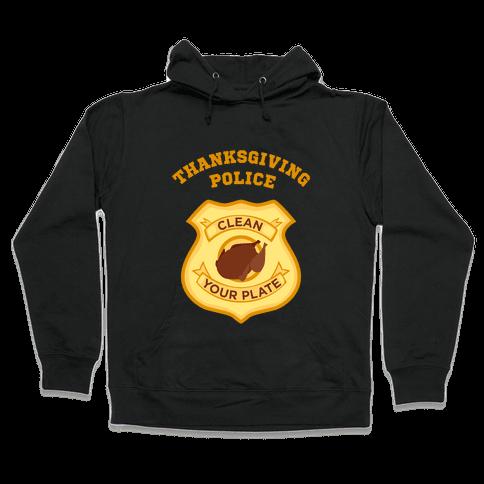 Thanksgiving Police Hooded Sweatshirt