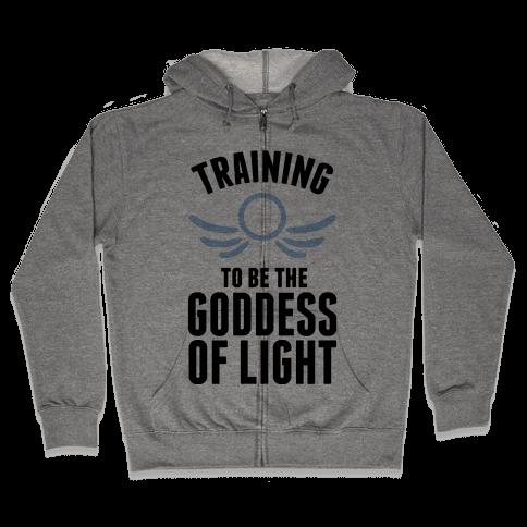 Training To Be The Goddess Of Light Zip Hoodie