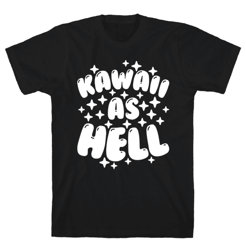 Kawaii As Hell Mens T-Shirt