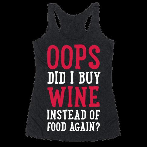 Oops Did I Buy Wine Instead of Food Again?