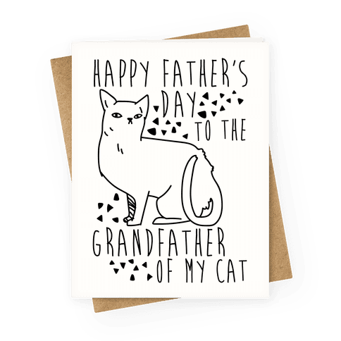 Happy Father's Day to the Grandfather of My Cat Greeting Card