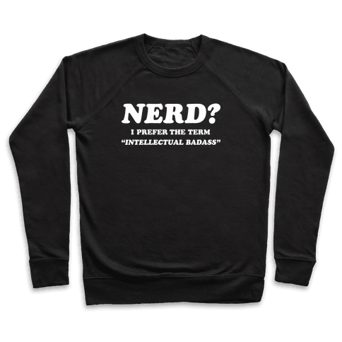 Intellectual Badass Pullover