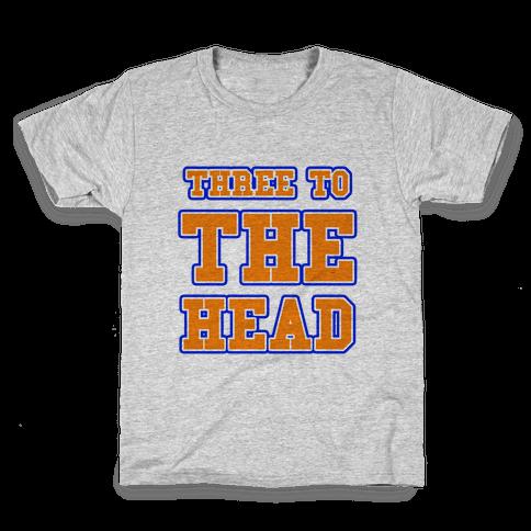 Three to the Head Kids T-Shirt