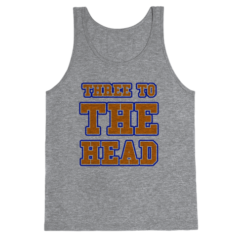 Three to the Head Tank Top