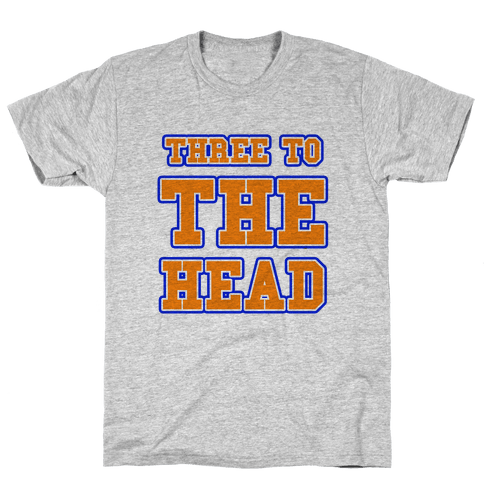 Three to the Head Mens T-Shirt