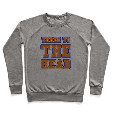 Three to the Head Pullover