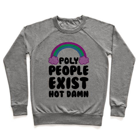 Poly People Exist, Hot Damn (Polysexual) Pullover