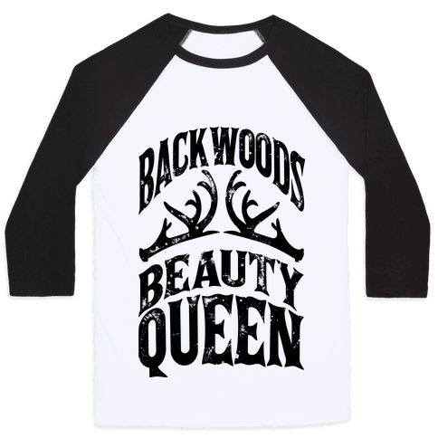 Backwoods Beauty Queen Baseball Tee