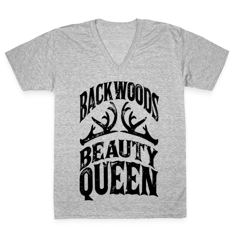 Backwoods Beauty Queen V-Neck Tee Shirt