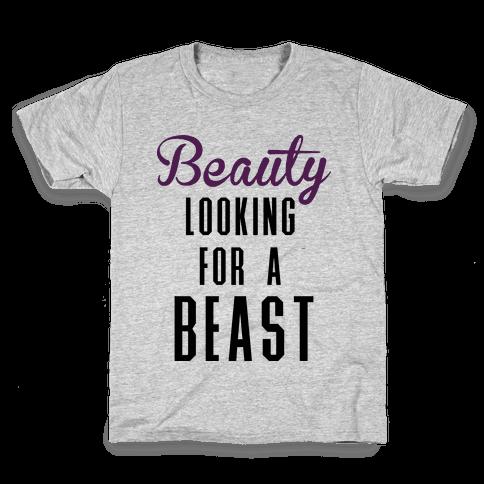 Beauty Looking For a Beast Kids T-Shirt