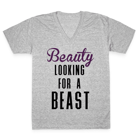 Beauty Looking For a Beast V-Neck Tee Shirt
