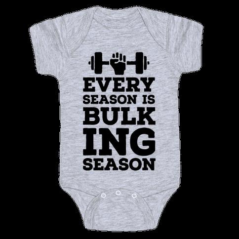 Every Season Is Bulking Season Baby Onesy