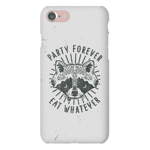 Party Forever Eat Whatever Raccoon Phone Case