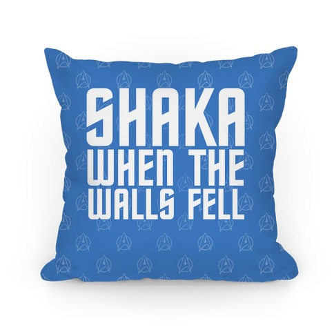 Shaka When the Walls Fell Pillow