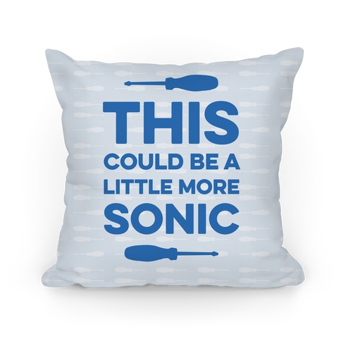 This Could Be A Little More Sonic Pillow