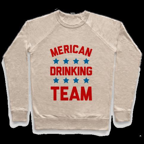 Merican Drinking Team Pullover
