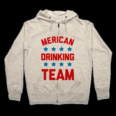Merican Drinking Team Zip Hoodie