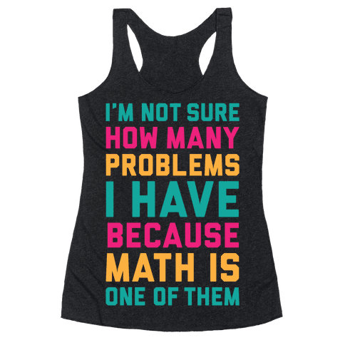 Math Problems Racerback Tank Top