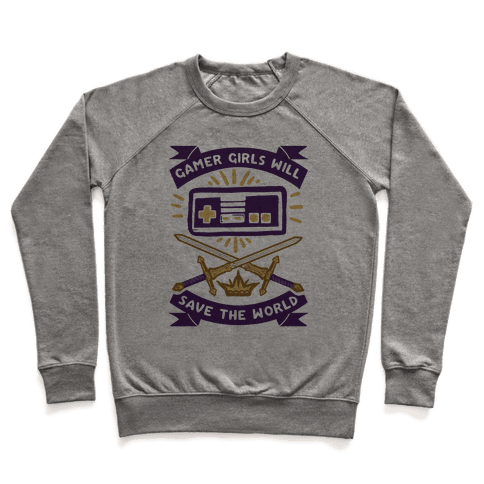 Gamer Girls Will Save The World Pullover