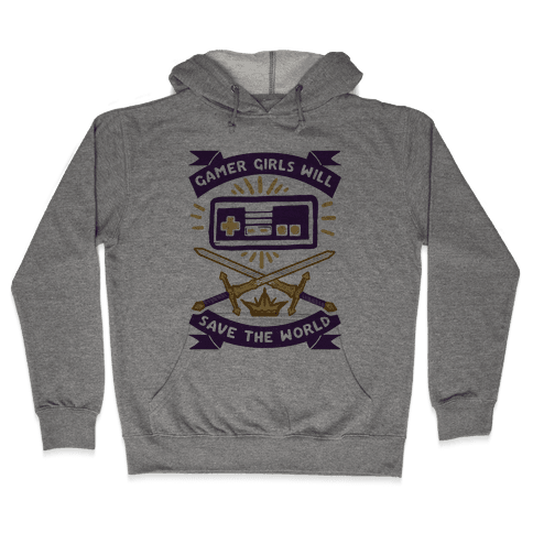 Gamer Girls Will Save The World Hooded Sweatshirt