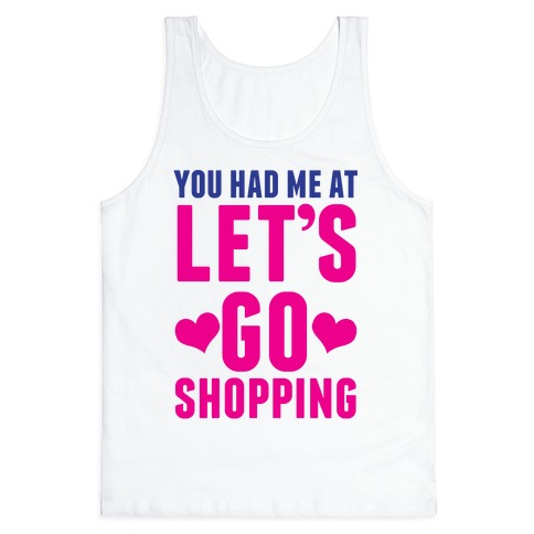 Let's Go Shopping Tank Top