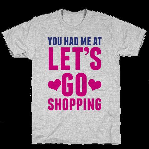 Let's Go Shopping Mens T-Shirt