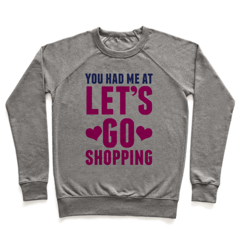 Let's Go Shopping Pullover