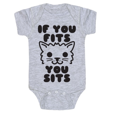 If You Fits You Sits Baby Onesy