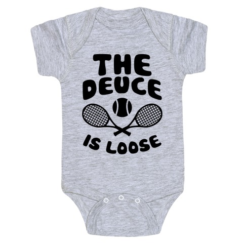 The Deuce Is Loose Baby Onesy