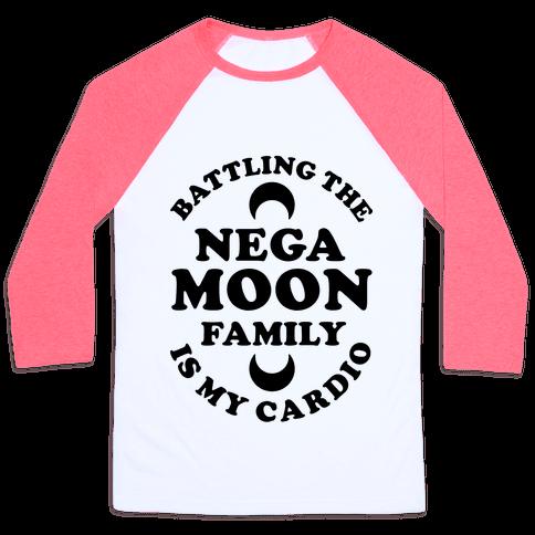 Battling the Negamoon Family is My Cardio Baseball Tee